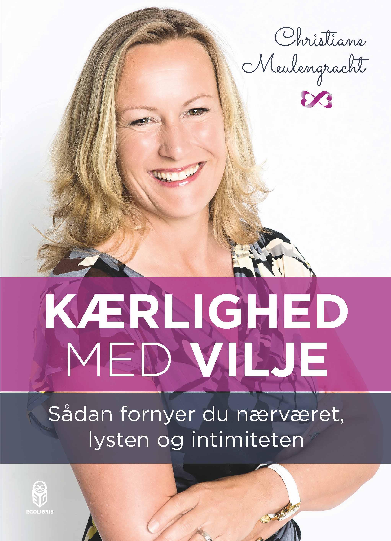 kaerlighed_med_vilje_parterapeut-sexolog-Christiane Meulengracht