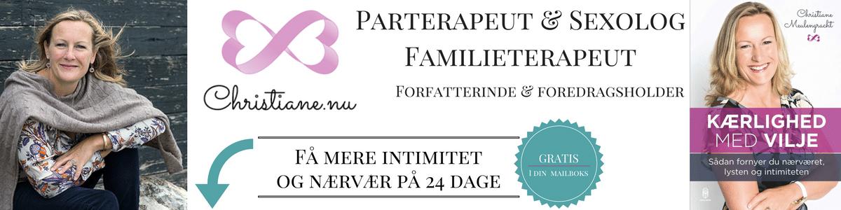 Christiane Meulengracht - specialist i bevidste kærlighedsforhold og lyst. Parterapeut, Familieterapeut & Sexolog