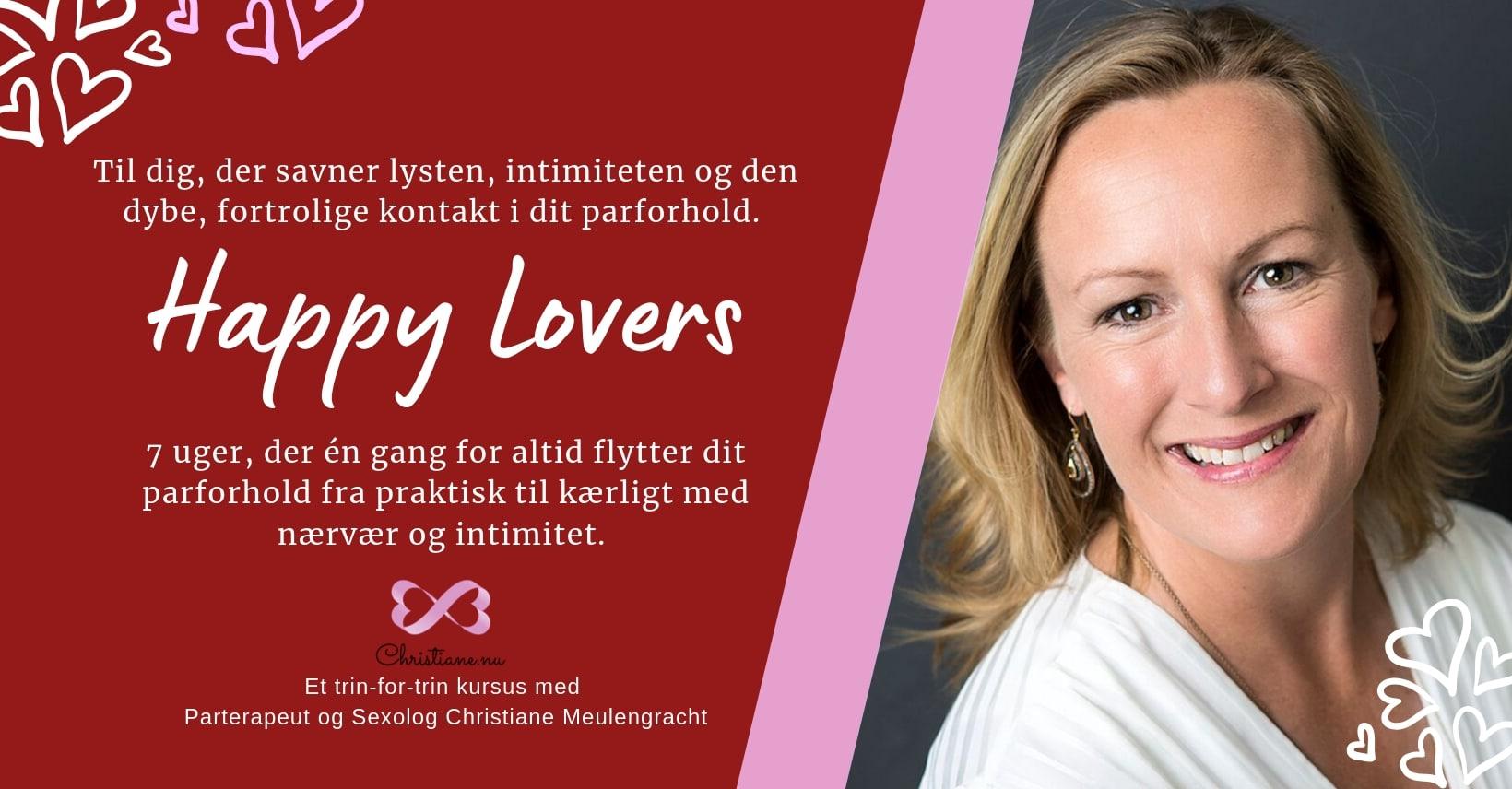 Happy lovers er for dig der vil have lidenskab - parterapeut Christiane Meulengracht