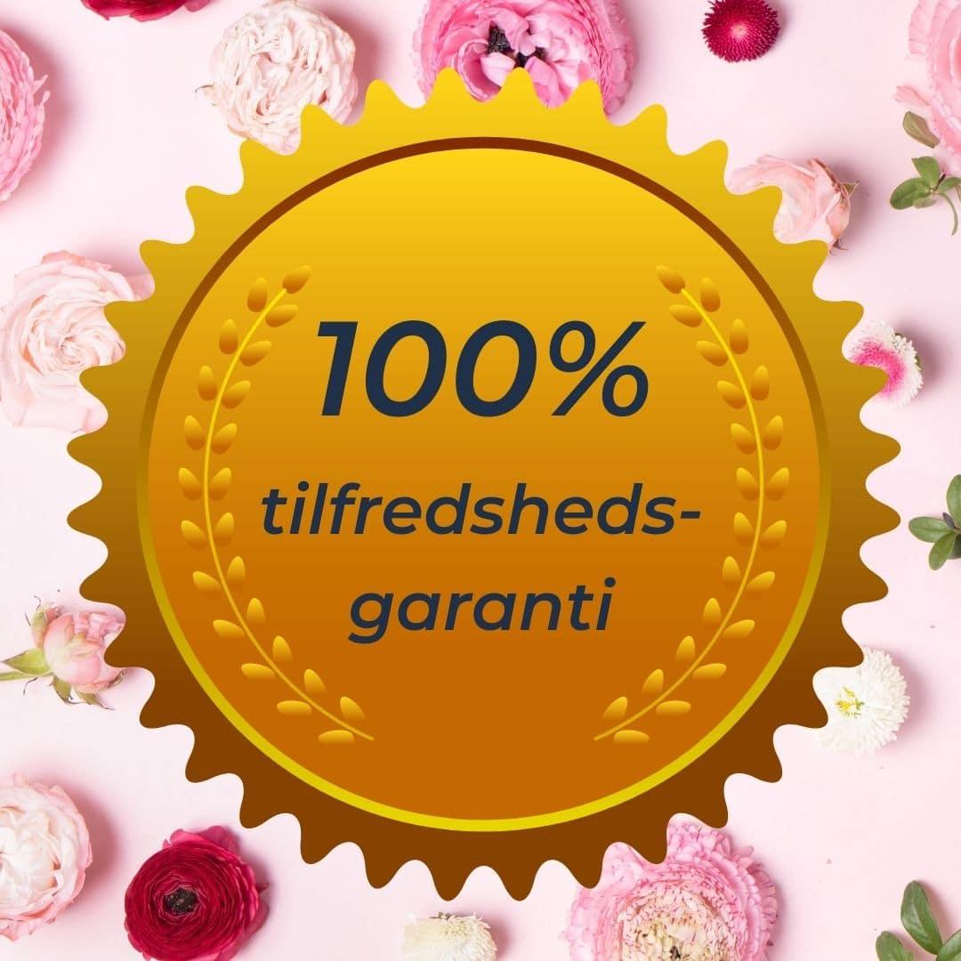 100% tilfredsheds- garanti
